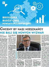 okładka broszury budżetowej powiatu poznańskiego - na pierwszej stronie wywiad ze starostą poznańskim pt. Chcemy by nasi mieszkańcy nie bali się nowych wyzwań