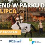 plakat park dzieje 9-11 lipca