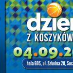 Plakat Dnia z koszykówką 2021 w Suchym Lesie